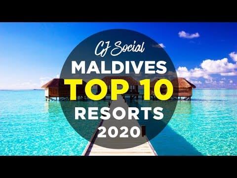 Top 10 Resorts Malediven 2020